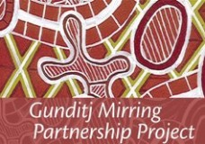 Gunditj Mirring Partnership Project